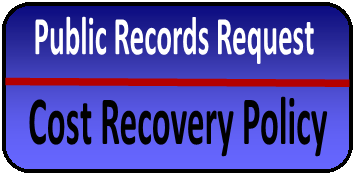 Go to Public Records Request Cost Recovery Policy